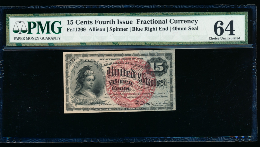 Fr. 1269  $0.15 Fractional Fourth Issue; Blue Right End, 40mm seal PMG 64 comment no serial number