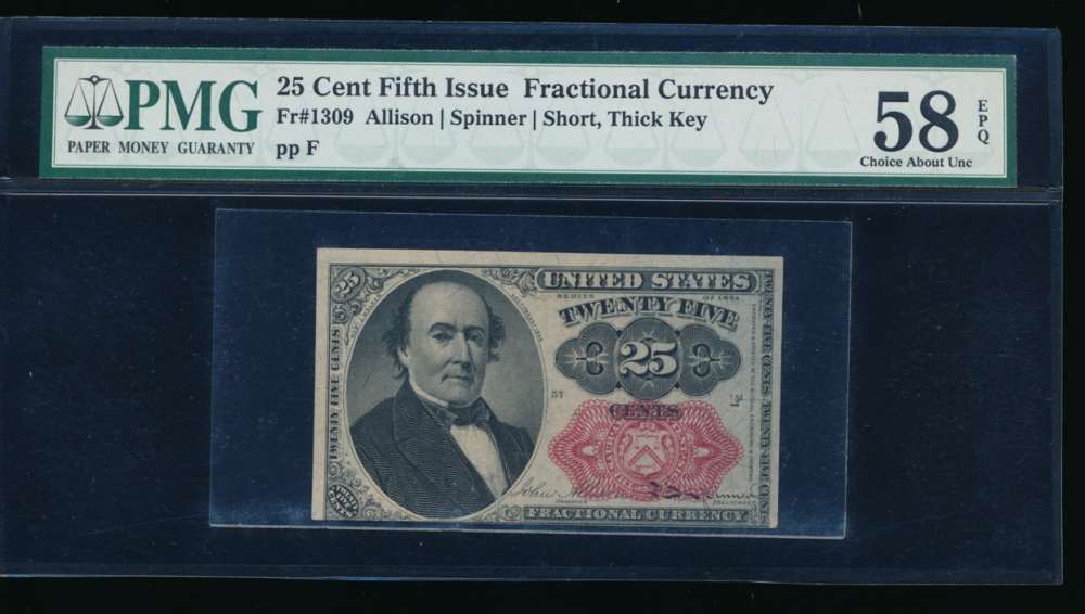 Fr. 1309 1875 $0.25 Fractional Fifth Issue; short, thick key PMG 58EPQ no serial number