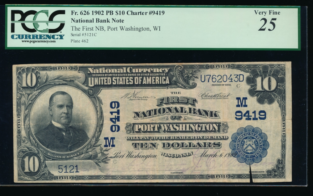 Fr. 626 1902 $10 National: Plain Back Ch #9419 The First National Bank of Port Washington, Wisconsin PCGS 25 comments 5121