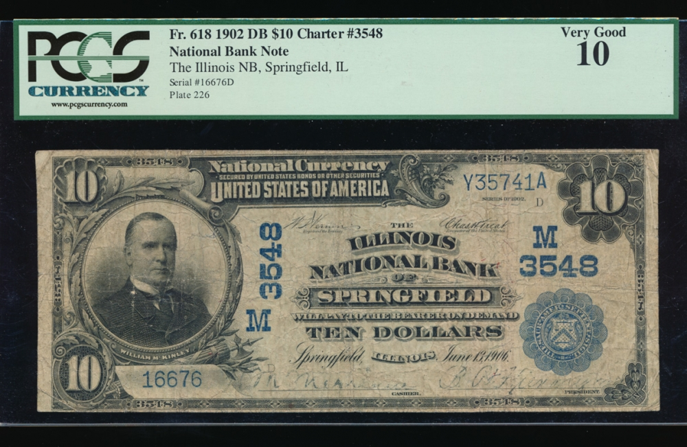 Fr. 618 1902 $10 National: Date Back Ch #3548 The Illinois National Bank of Springfield, IL PCGS 10 16676 obverse