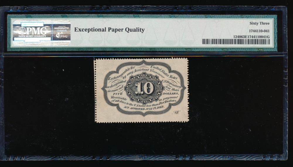 Fr. 1240 1862 $0.10 Fractional 1st Series: Perforated Edges with Monogram PMG 63EPQ no serial number reverse