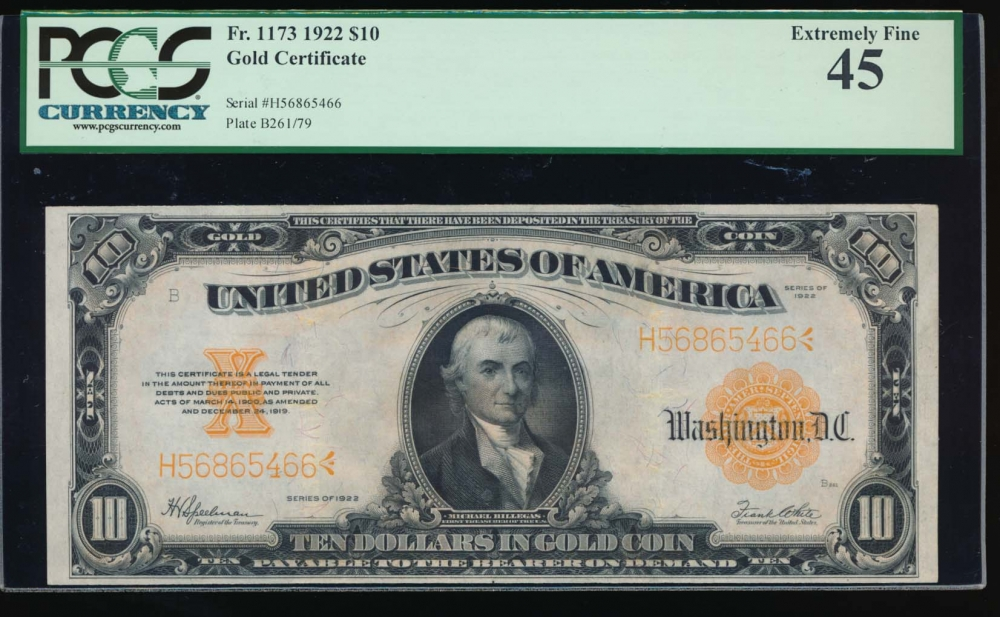 Fr. 1173 1922 $10  Gold Certificate  PCGS 45 H56865466