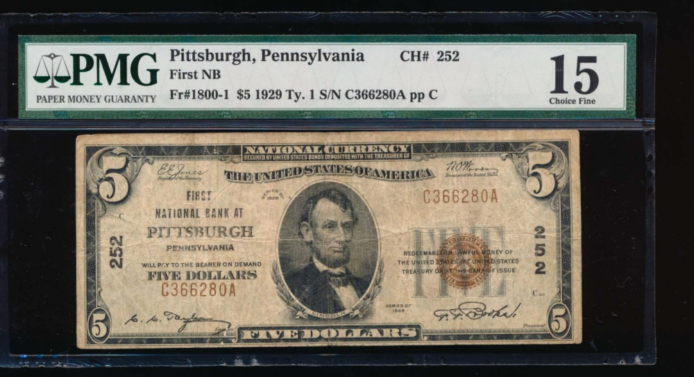 Fr. 1800-1 1929 $5  National: Type I Ch #252 First National Bank of Pittsburgh, Pennsylvania PMG 15 C366280A
