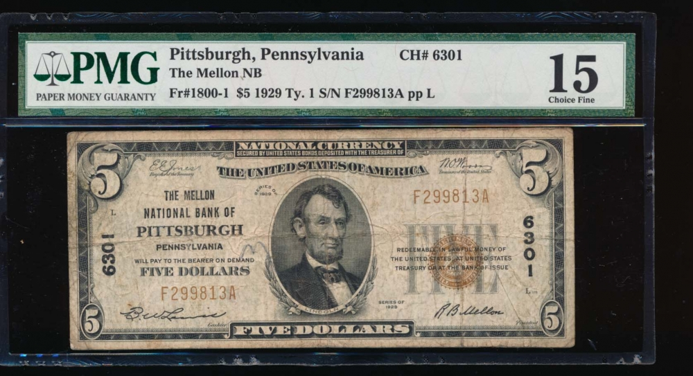 Fr. 1800-1 1929 $5  National: Type I Ch #6301 The Mellon National Bank of Pittsburgh, Pennsylvania PMG 15 comment F299813A