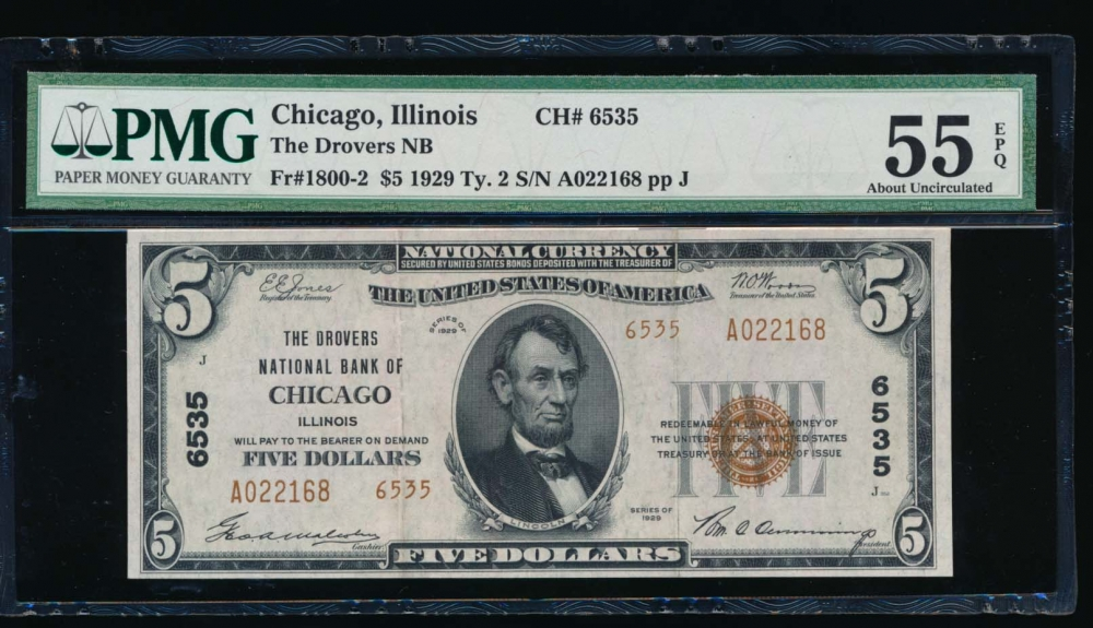 Fr. 1800-2 1929 $5  National: Type II Ch #6535 The Drovers National Bank of Chicago, Illinois PMG 55EPQ A022168