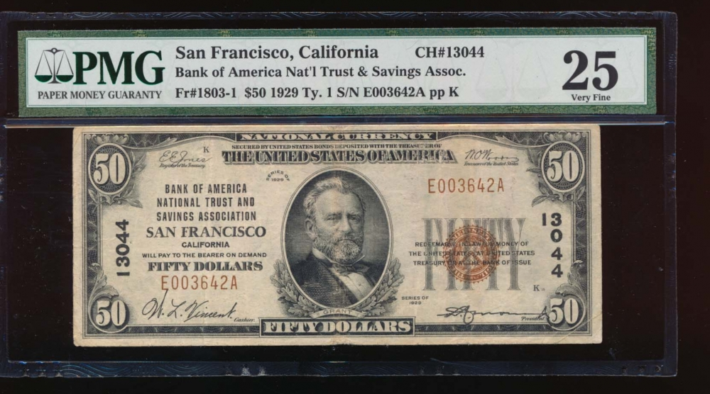 Fr. 1803-1 1929 $50  National: Type I Ch #13044 Bank of American National Trust and Savings Association San Francisco, California PMG 25 E003642A