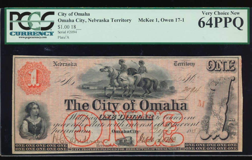 Fr. NEC 121 1857 $1  Scrip The City of Omaha, Nebraska Territory PCGS 64PPQ 2094A