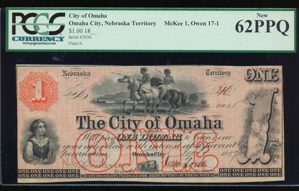 Fr. NEC 121 1857 $1  Scrip The City of Omaha, Nebraska Territory PCGS 62PPQ 2036A