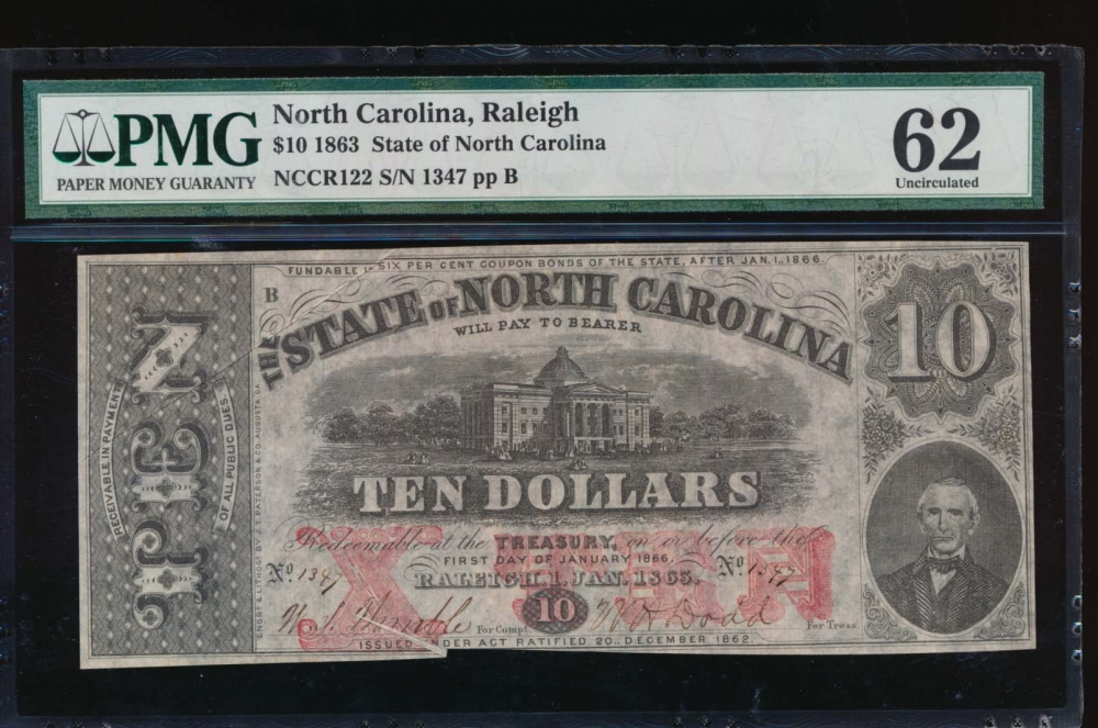 Fr. Cr NC-122 1863 $10  Obsolete State of North Carolina, Raleigh PMG 62 comment 1347