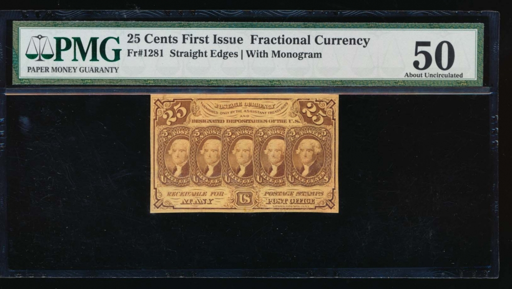 Fr. 1281 1861 $0.25  Fractional First Issue: Straight Edges With Monogram PMG 50 no serial number