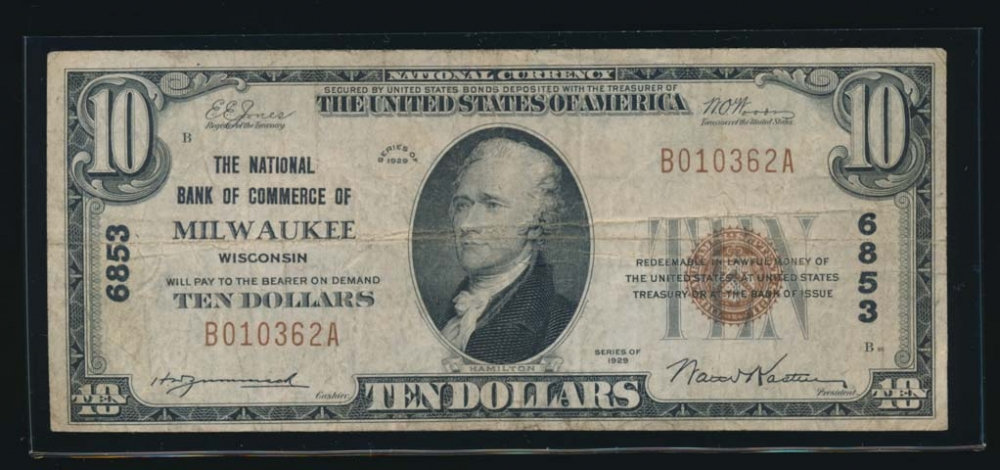 Fr. 1801-1 1929 $10  National: Type I Ch #6853 The National Bank of Commerce of Milwaukee, Wisconsin VF B010362A