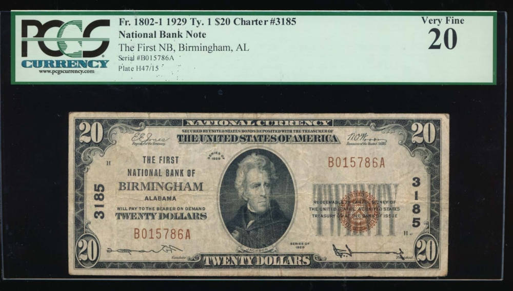 Fr. 1802-1 1929 $20  National: Type I Ch #3185 The First National Bank of Birmingham, Alabama PCGS 20 B015786A