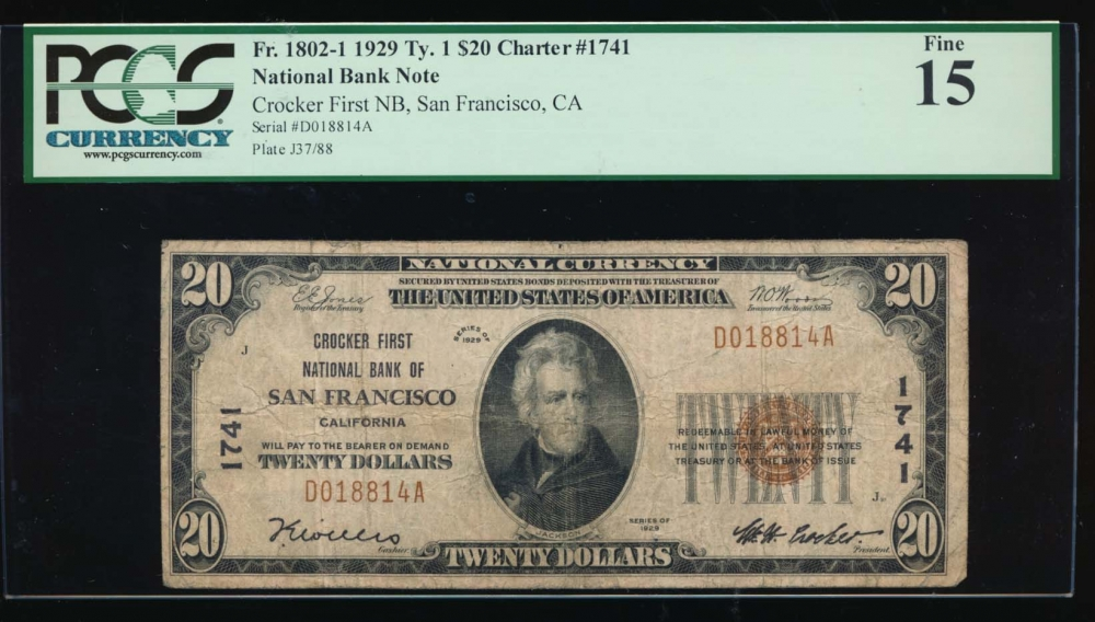 Fr. 1802-1 1929 $20  National: Type I Ch #1741 Crocker First National Bank of San Francisco, California PCGS 15 D018814A obverse