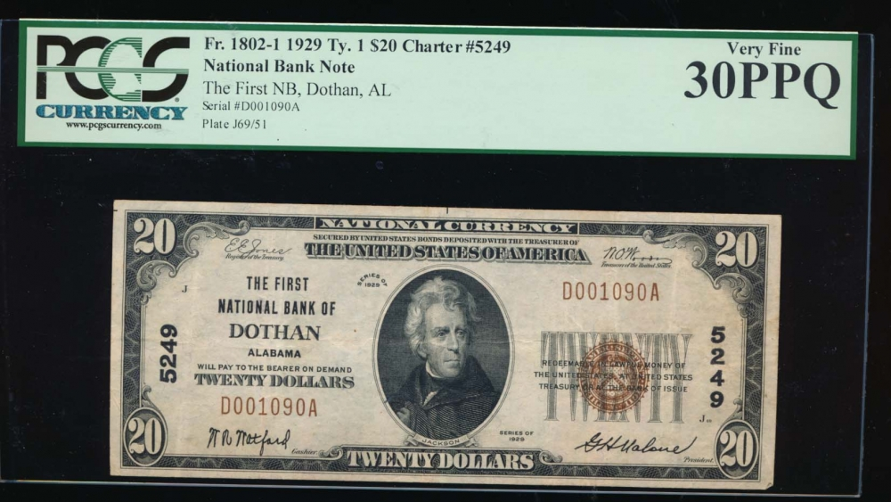 Fr. 1802-1 1929 $20  National: Type I Ch #5249 The First National Bank of Dothan, Alabama PCGS 30PPQ D001090A
