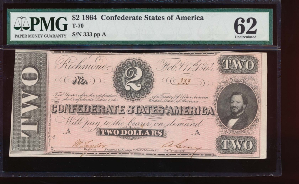 Fr. T-70 1864 $2  Confederate SOLID SN PMG 62 333