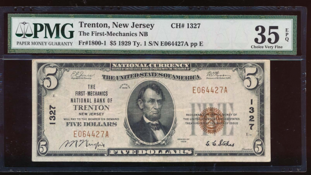 Fr. 1800-1 1929 $5  National: Type I Ch #1327 The First Mechanics National Bank of Trenton, New Jersey PMG 35EPQ E064427A