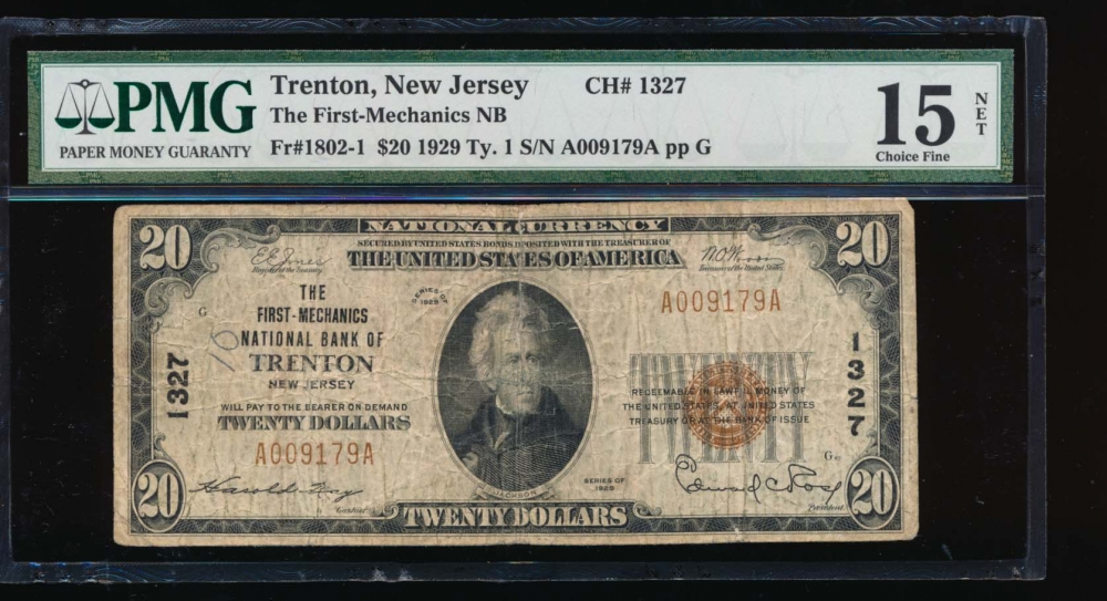 Fr. 1802-1 1929 $20  National: Type I Ch #1327 The First Mechanics National Bank of Trenton, New Jersey PMG 15NET A009179A obverse