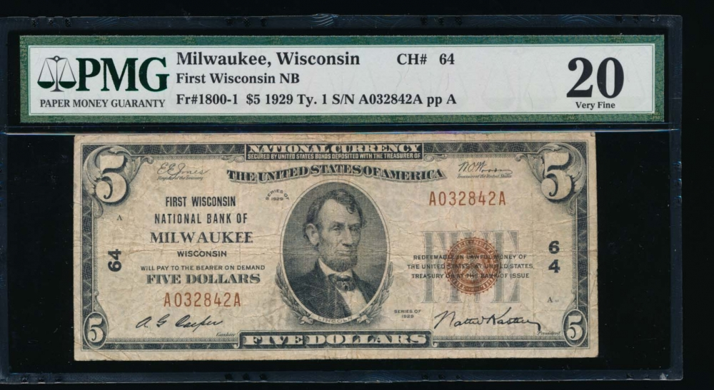 Fr. 1800-1 1929 $5  National: Type I Ch #64 First Wisconsin National Bank of Milwaukee, Wisconsin PMG 20 A032842A