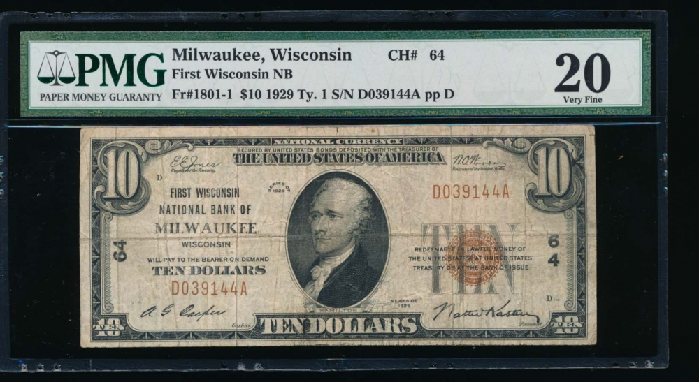 Fr. 1801-1 1929 $10  National: Type I Ch #64 First Wisconsin National Bank of Milwaukee, Wisconsin PMG 20 D039144A obverse