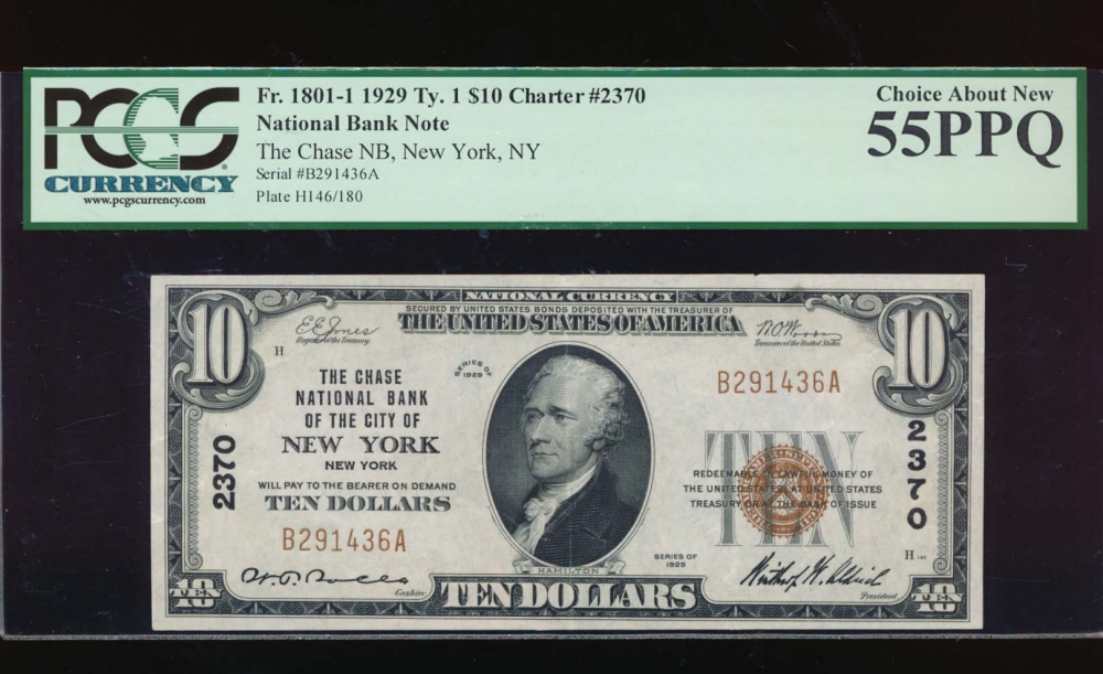 Fr. 1801-1 1929 $10  National: Type I Ch #2370 The Chase National Bank of the City of New York, New York PCGS 55PPQ B291436A