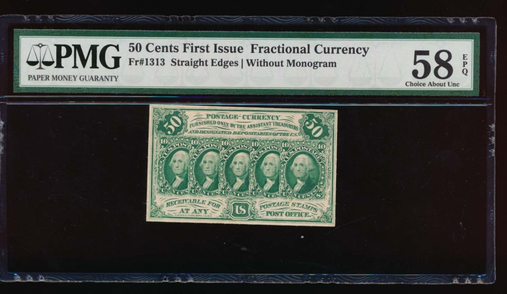 Fr. 1313  $0.50 Fractional First Issue: Straight Edges Without Monogram PMG 58EPQ no serial number