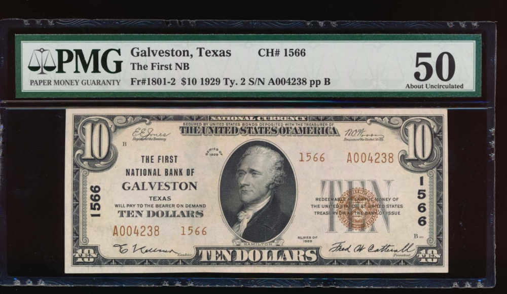 Fr. 1801-2 1929 $10  National: Type II Ch #1566 The First National Bank of Galveston, Texas PMG 50 A004238