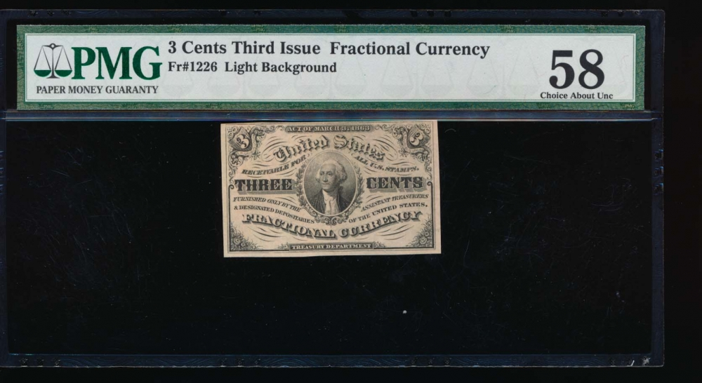 Fr. 1226  $0.03  Fractional Third Issue: Light Background PMG 58 no serial number obverse