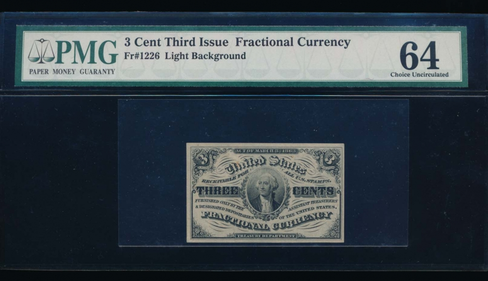 Fr. 1226  $0.03  Fractional Third Issue: Light Background PMG 64 no serial number