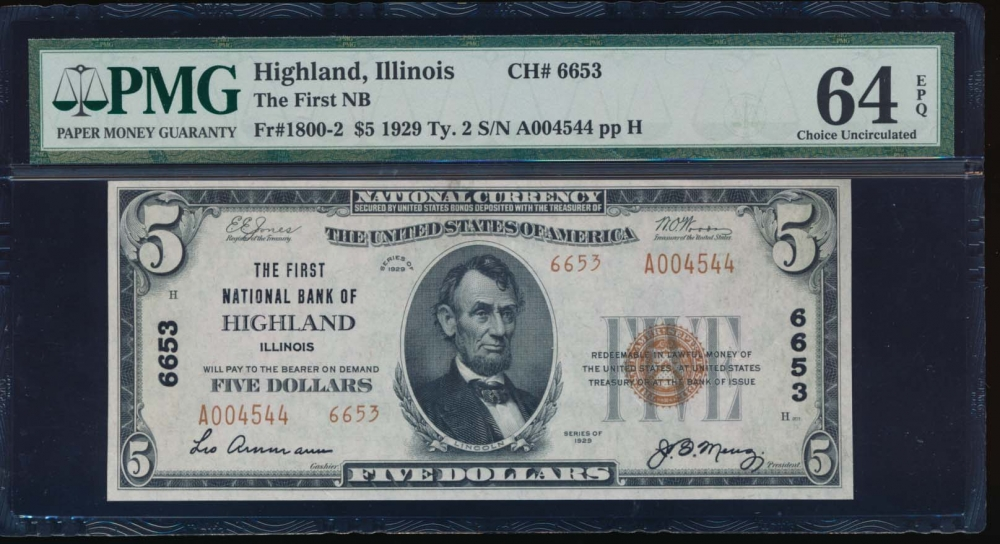 Fr. 1800-2 1929 $5  National: Type II Ch #6653 the First National Bank of Highland, Illinois PMG 64EPQ A004544
