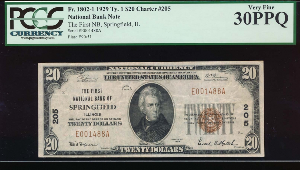 Fr. 1802-1 1929 $20  National: Type I Ch #205 The First National Bank of Springfield, Illinois PCGS 30PPQ E001488A