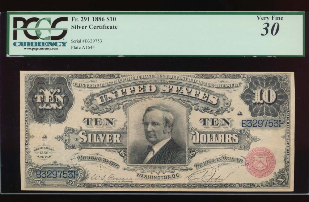 Fr. 291 1886 $10  Silver Certificate  PCGS 30 comment B329753
