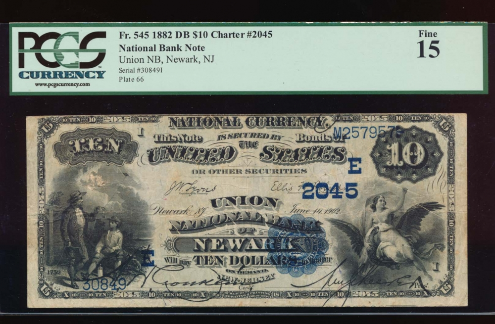 Fr. 545 1882 $10  National: Date Back Ch #2045 Union National Bank of Newark, New Jersey PCGS 15 30849