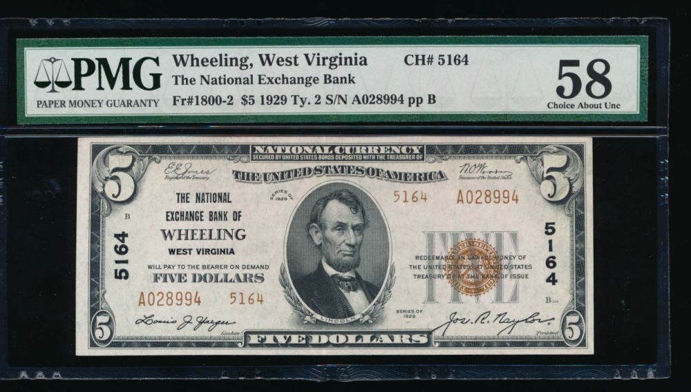 Fr. 1800-2 1929 $5  National: Type II Ch #5164 The National Exchange Bank of Wheeling, West Virginia PMG 58 A028994