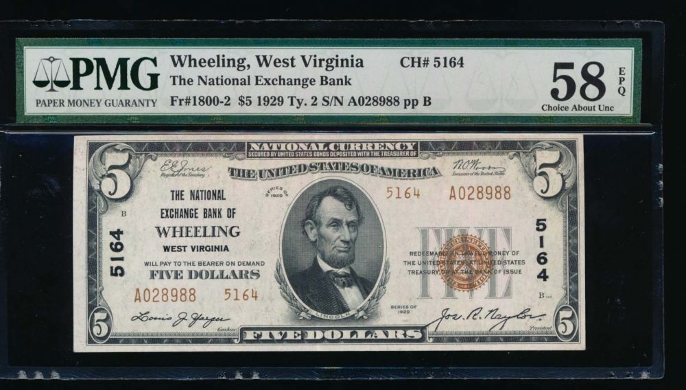 Fr. 1800-2 1929 $5  National: Type II Ch #5164 The National Exchange Bank of Wheeling, West Virginia PMG 58EPQ A028988