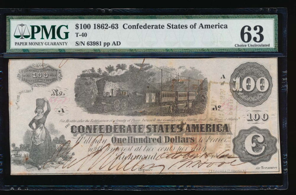 Fr. T-40 1861 $100  Confederate  PMG 63 comment 63981