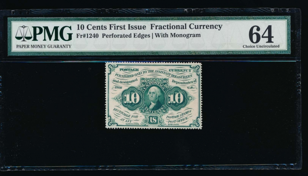Fr. 1240 1862 $0.10  Fractional 1st Series: Perforated Edges with Monogram PMG 64 no serial number