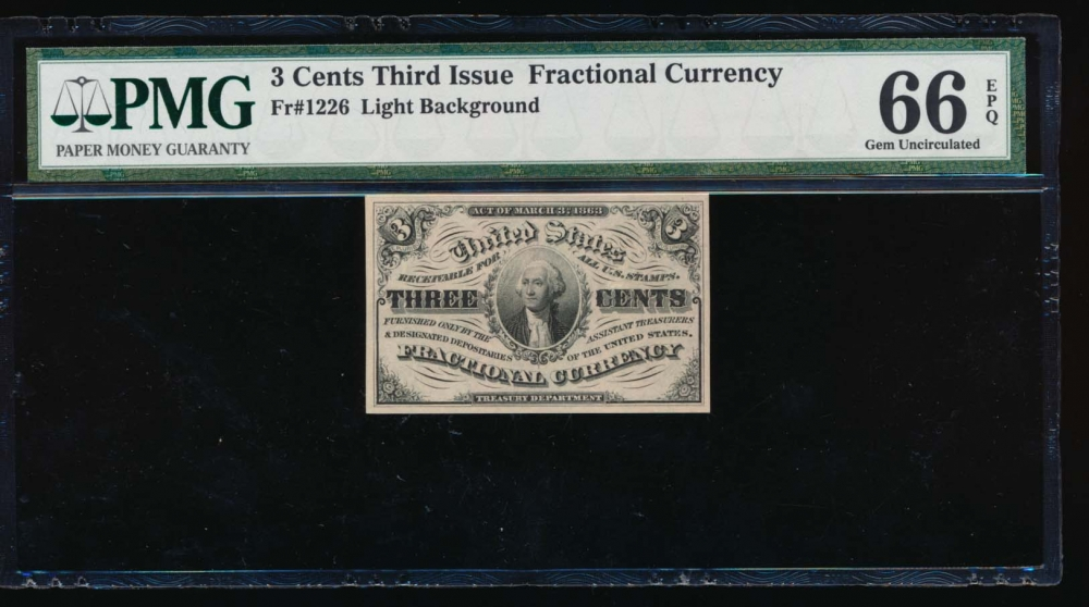 Fr. 1226  $0.03  Fractional Third Issue: Light Background PMG 66EPQ no serial number