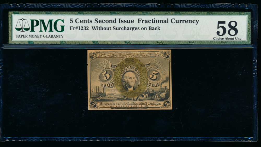 Fr. 1232  $0.05  Fractional Second Issue; without surcharges on back PMG 58 comment no serial number obverse