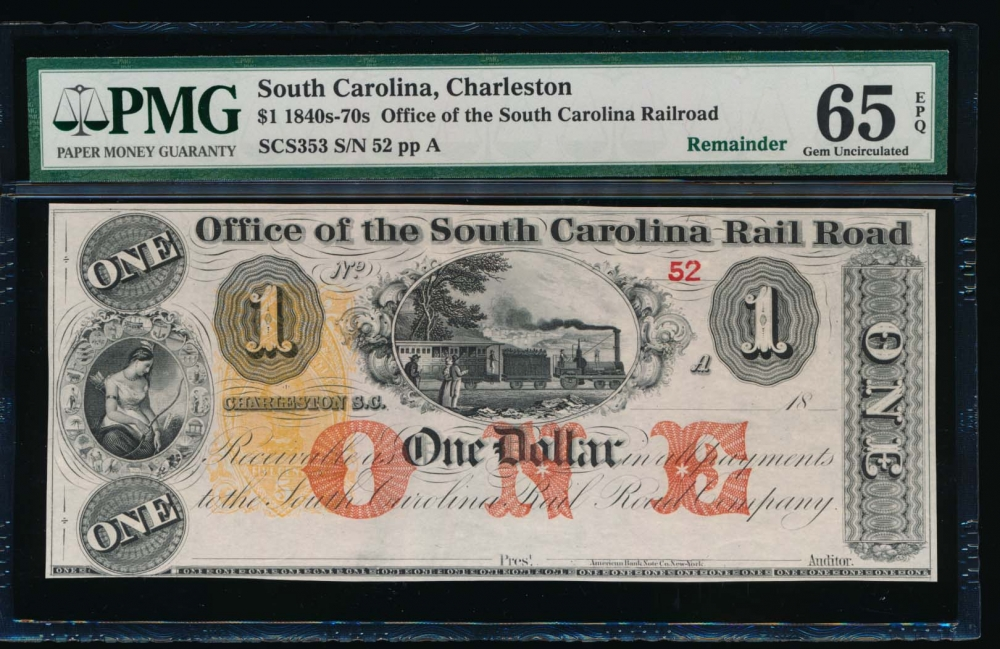 Fr. SCS353 1800s $1  Obsolete Office of the South Carolina Rail Road, Charleston, SC PMG 65EPQ 52A