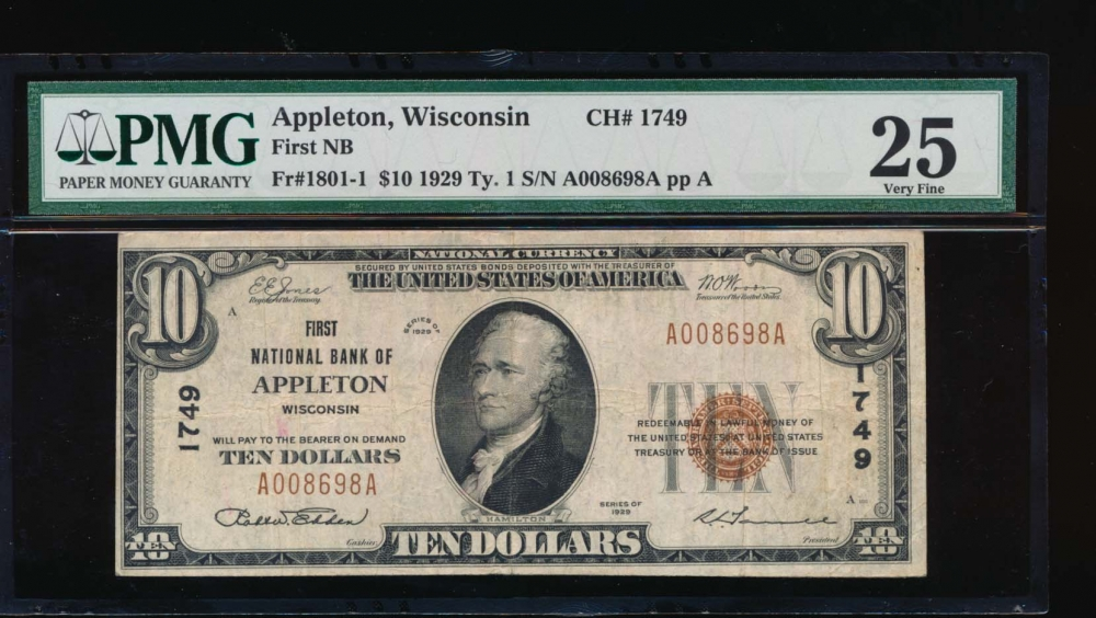 Fr. 1801-1 1929 $10  National: Type I Ch #1749 First National Bank of Appleton, Wisconsin PMG 25 A008698A