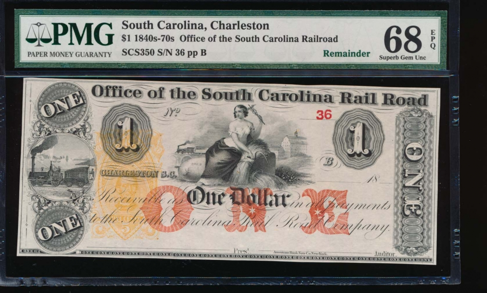 Fr. SCS350 1800s $1  Obsolete Office of the South Carolina Rail Road, Charleston, SC PMG 68EPQ 36B