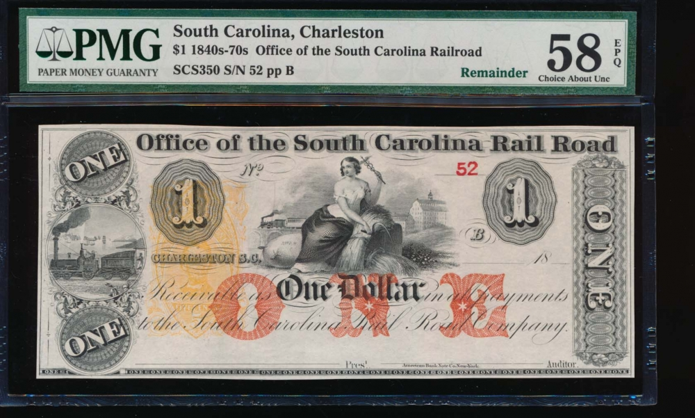 Fr. SCS350 1800s $1  Obsolete Office of the South Carolina Rail Road, Charleston, SC PMG 58EPQ 52B