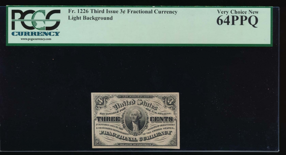 Fr. 1226  $0.03  Fractional Third Issue: Light Background PCGS 64PPQ no serial number