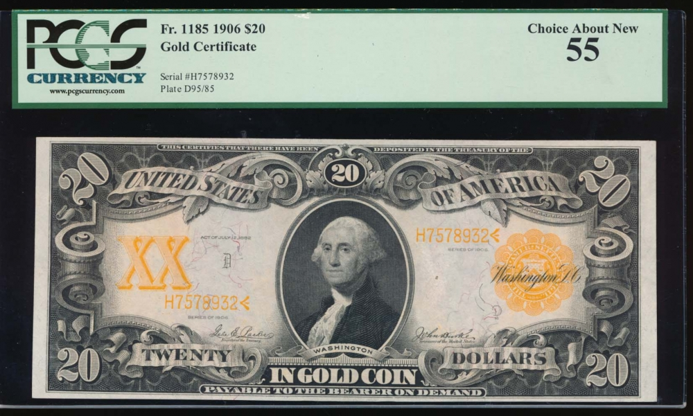 Fr. 1185 1906 $20  Gold Certificate  PCGS 55 H7578932