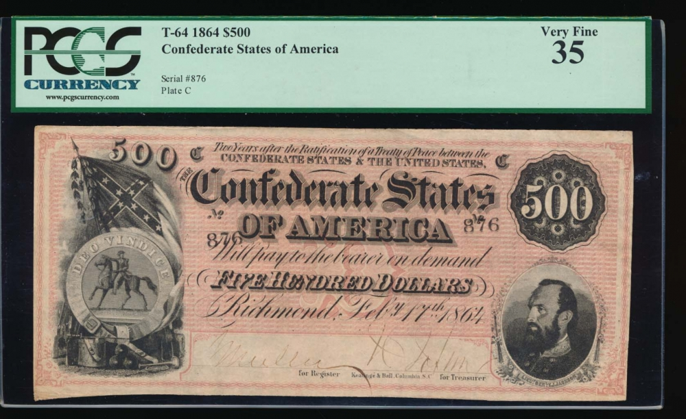 Fr. T-64 1864 $500  Confederate LADDER SN PCGS 35 876