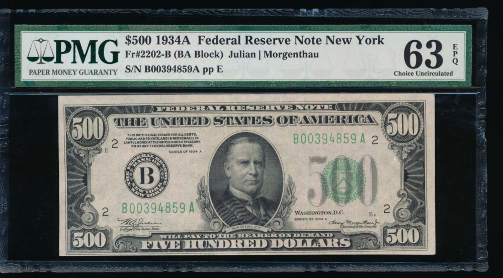 Fr. 2202-B 1934A $500  Federal Reserve Note New York PMG 63EPQ B00394859A obverse