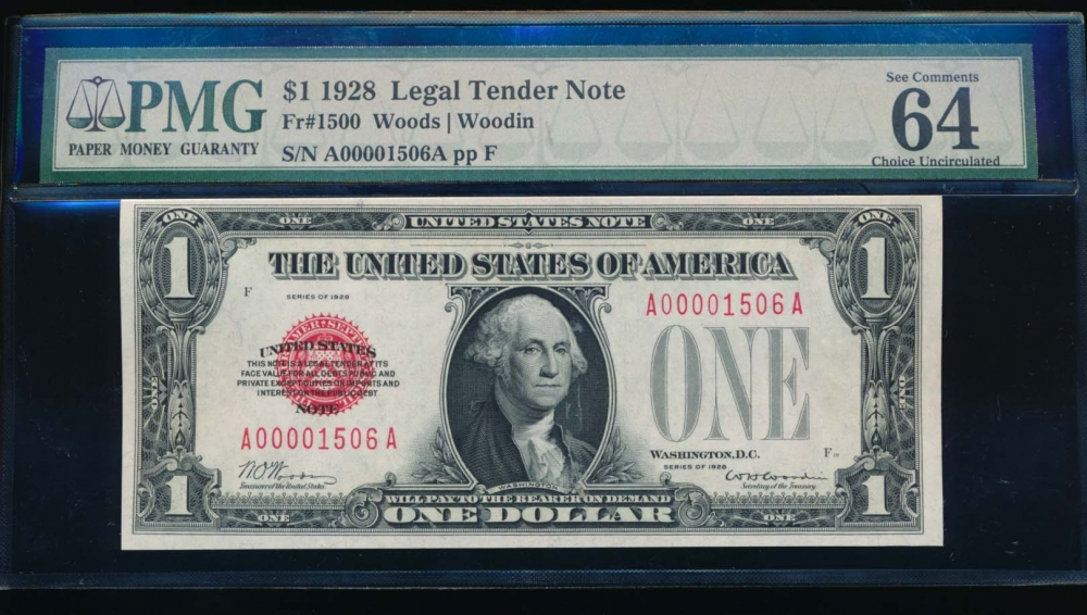 Fr. 1500 1928 $1  Legal Tender low serial number PMG 64EPQ A00001506A obverse