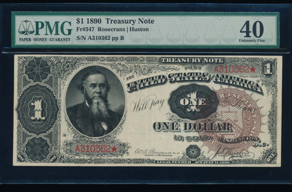 Fr. 347 1890 $1  Treasury Note  PMG 40 A310362*