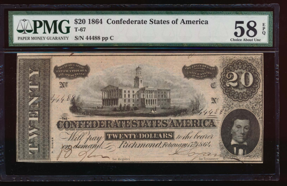 Fr. T-67 1864 $20  Confederate fancy sn PMG 58EPQ 44488
