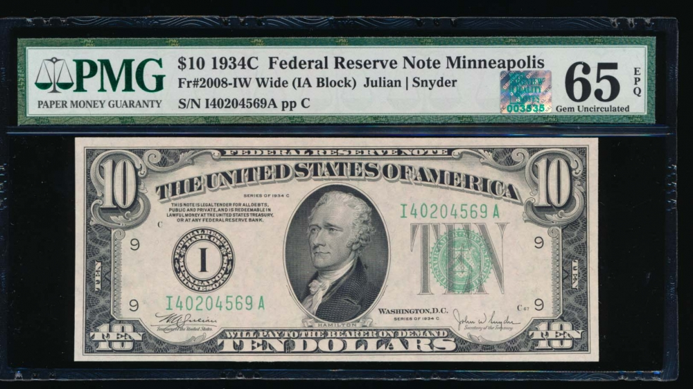 Fr. 2008-I 1934C $10  Federal Reserve Note Wide, Minneapolis PMG 65EPQ RQN I40204569A